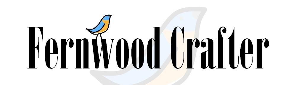 Fernwood Crafter